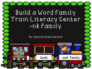 Build a Word Family Train (-nk Family) Literacy Centers
