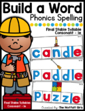 Build a Word (Final Stable Syllables Edition)