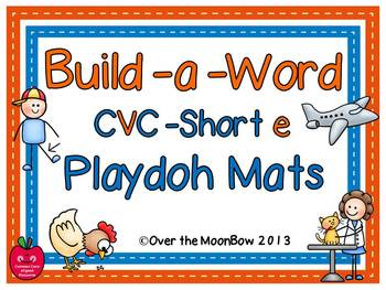 Build-a-Word Playdoh Activity Pack ~ CVC-Short-e Edition