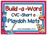 Build-a-Word Playdoh Activity Pack ~ CVC-Short-o Edition