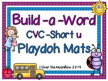 Build-a-Word Playdoh Activity Pack ~ CVC-Short-u Edition