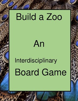 Build a Zoo: An Interdisciplinary Game