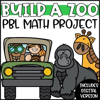 Build a Zoo - Math Project Based Learning (PBL) Enrichment