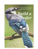 Build a bird feeder! Winter habitats and resource availability lesson