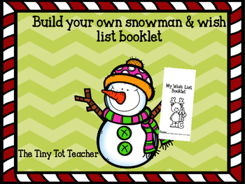 Build a snowman/Wish list booklet