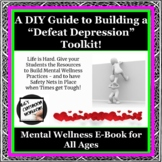 "Build a social-emotional ""DIY Defeating Depression Toolkit"""