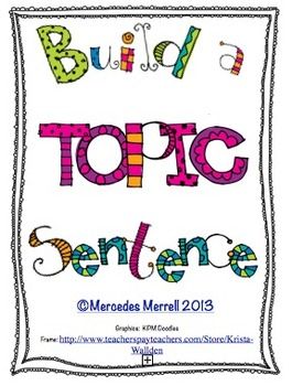 Build a topic Sentence