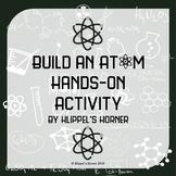 Build an Atom Hands on Activity