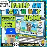 Build an Earth Day Home: Digital Art & Creative Writing Go