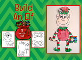 Build an Elf - Christmas Color, Cut and Paste Activity