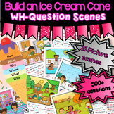 Build an Ice Cream WH-Question Picture Scenes - ASD, Pre-K, Speech Therapy