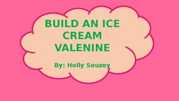 Build an Icecream Valentine!!!