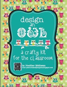 Design-an-Owl Classroom Craft Kit - Nurturing Originality
