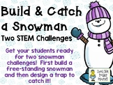Build and Catch a Snowman - Two STEM Engineering Challenges
