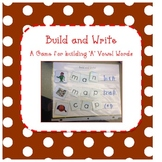 "Build and Write - CVC word building with the ""a"" vowel"