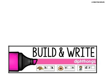 Build and Write Diphthongs