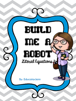 Build me a Robot Literal Equations