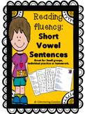 Build reading fluency: Short Vowel Sentences