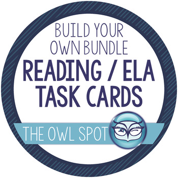 Build your own Bundle - Reading and ELA task cards Test Prep