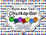 Build your own Chunkapillar! ~Teaching Spelling Patterns i