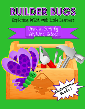 Builder Bugs: Exploring STEM with Little Learners (Air/Win