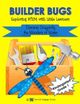 Builder Bugs: Exploring STEM with Little Learners (Water)  Grades K & 1