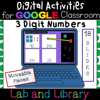 Building 3 Digit Numbers: Digital Place Value Activities for Google Classroom