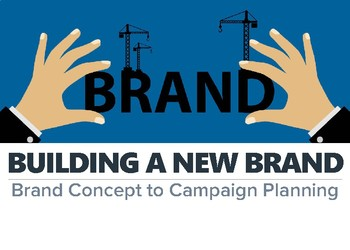 Building A New Brand
