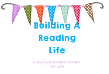 Building A Reading Life *Entire Unit*