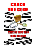 CRACK THE CODE . . . DECODE LONG SCIENCE WORDS . . . LEARN
