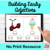Using Early Adjectives Activity No Print Speech Therapy