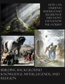 Building Background Knowledge: Myths, Legends, and Religion