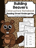 Building Beavers Interactive Notebook ~ Reading Street Kindergarten