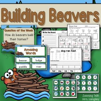 Building Beavers KINDERGARTEN Unit 6 Week 3