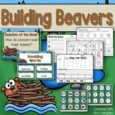 Building Beavers KINDERGARTEN Reading Street Unit 6 Week 3