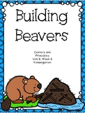 Building Beavers, Kindergarten, Centers and Printables
