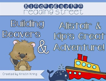 """""""Building Beavers"""" and """"Alistair and Kip's Great Adventure"""""""