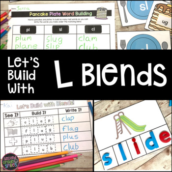 L Blends: sl, cl, pl, gl, fl, bl