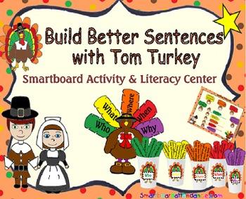 Building Better Sentences w/ Tom Turkey Smartboard Activit