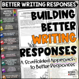 Building Better Writing Responses