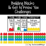Building Blocks:  16 Get to Know You Challenges (Back to School)