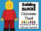 Building Blocks Classroom Theme!