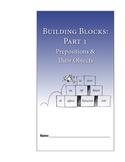 Building Blocks, Part 1: Prepositions—Student Guide