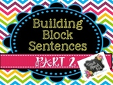Building Blocks Sentences Part 2