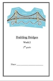 Building Bridges: Building a Suspension Bridge (Week 2) Weekly Lesson Plan