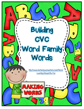 Building CVC Word Family Words