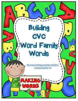 Building CVC Word Family Words