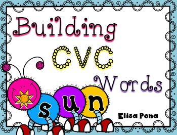 Building CVC Words with Caterpillars