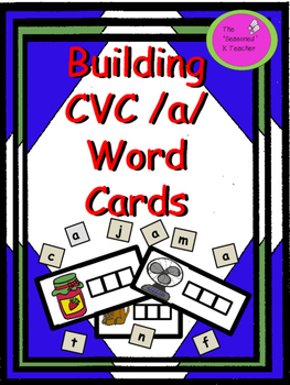Building CVC /a/ Word Cards