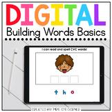 Building CVC and CVCe Words Digital Basics for Special Ed